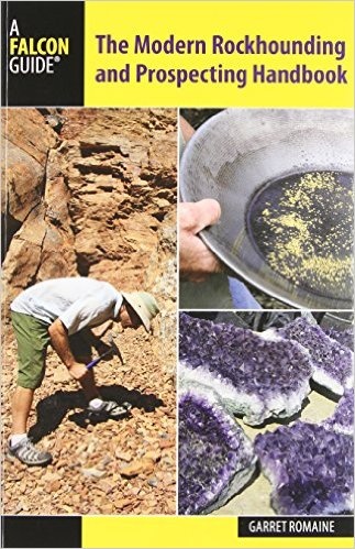 modern-rockhounding-and-prospecting-handbook-falcon-guides
