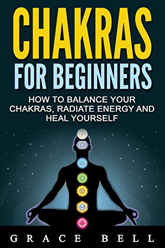 chakras-chakras-for-beginners-how-to-balance-your-chakras-radiate-energy-and-heal-yourself